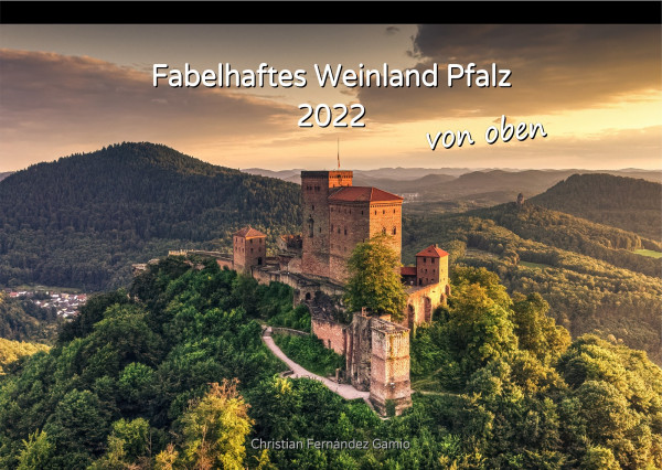Kalender »Fabelhaftes Weinland Pfalz« 2022
