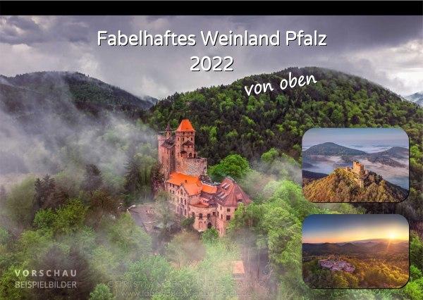 Kalender »Fabelhaftes Weinland Pfalz« 2022 (Vorschau)