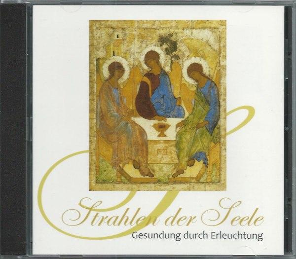 »Strahlen der Seele« Audio-CD5: Gesundung durch Erleuchtung