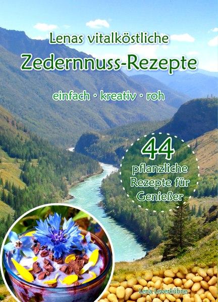Buch »Lenas vitalköstliche Zedernnuss-Rezepte«